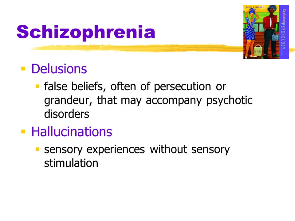 Schizophrenia Delusions Hallucinations