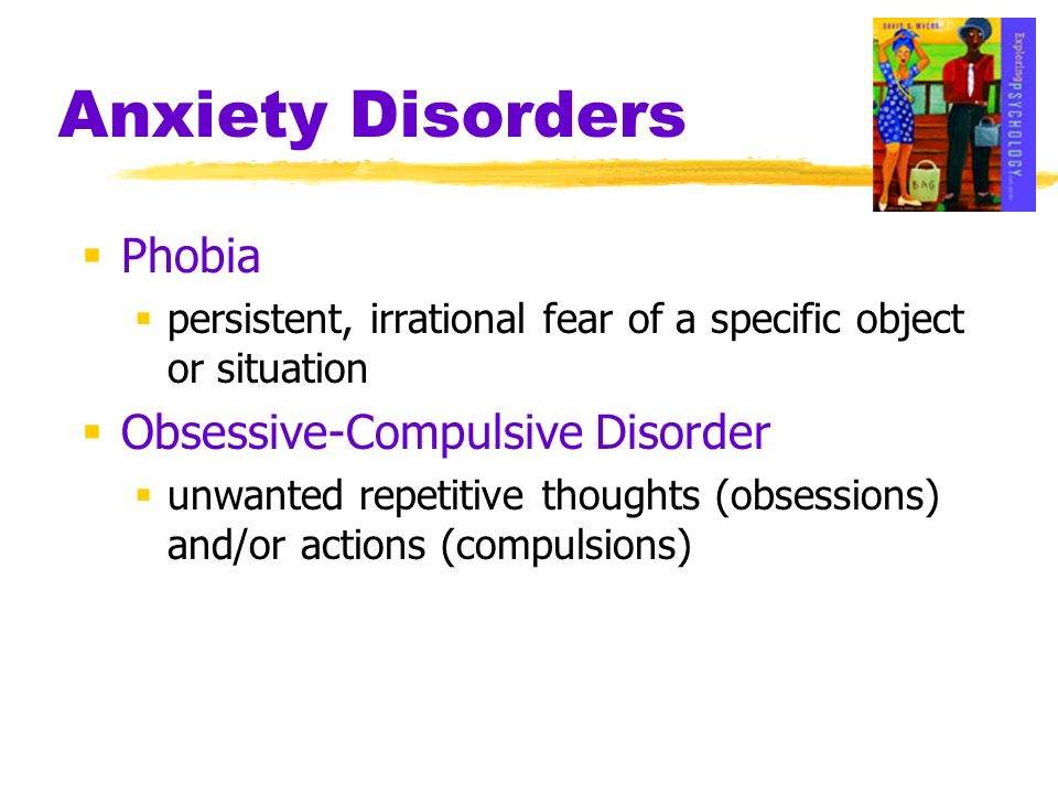 Anxiety Disorders Phobia Obsessive-Compulsive Disorder