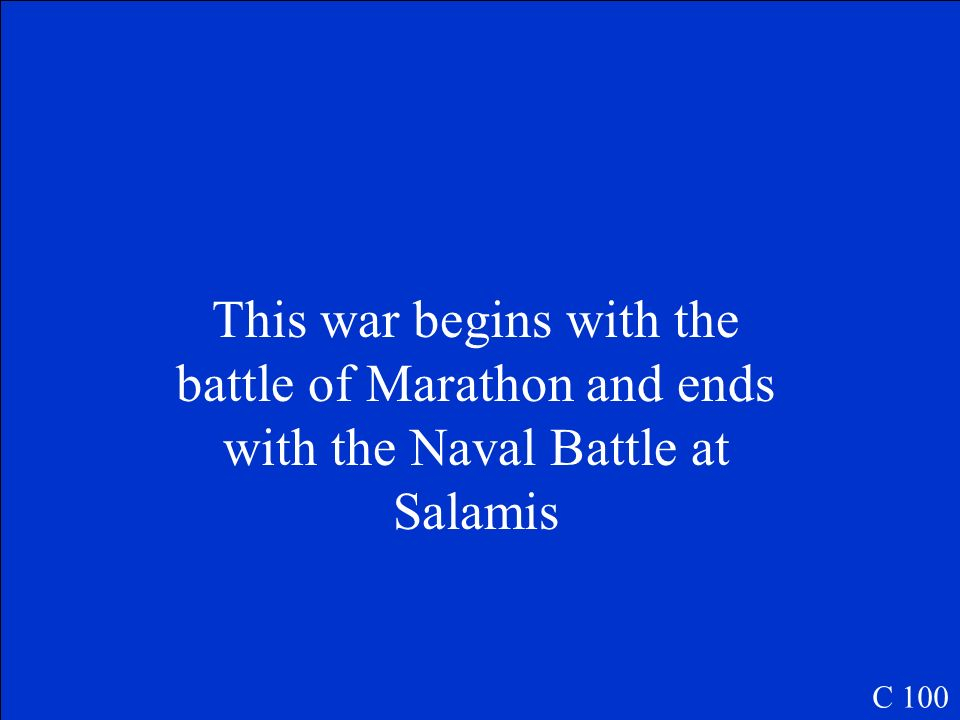 This war begins with the battle of Marathon and ends with the Naval Battle at Salamis