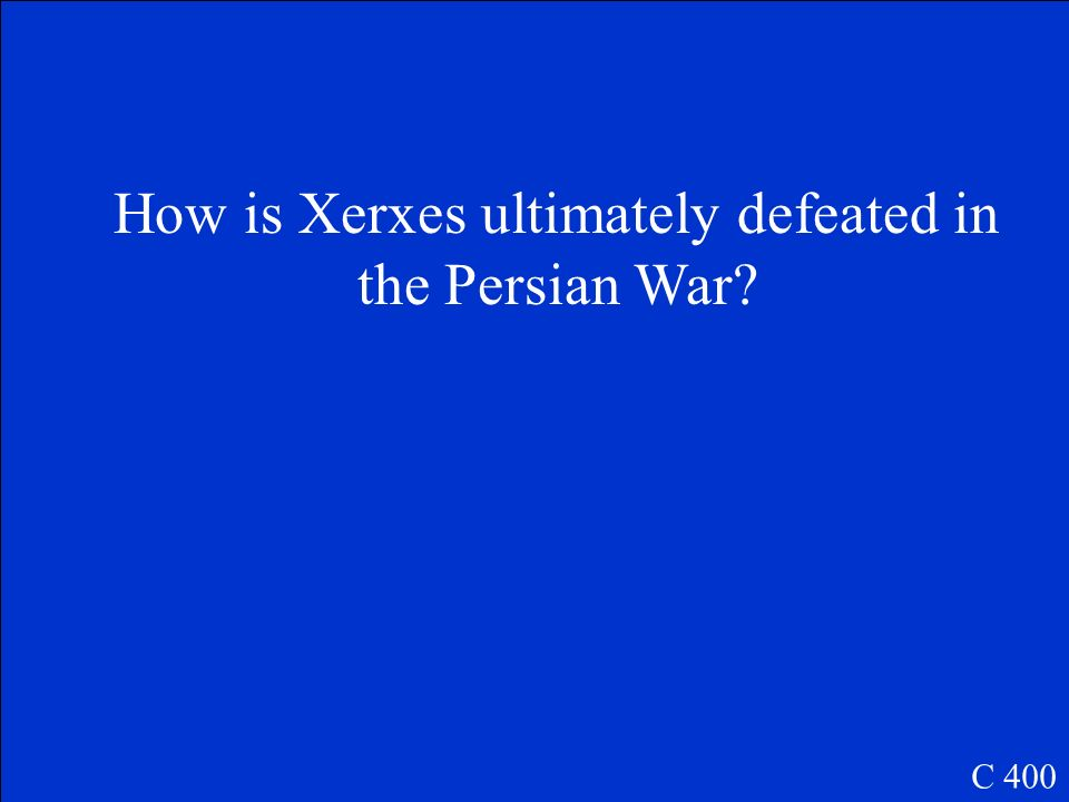 How is Xerxes ultimately defeated in the Persian War