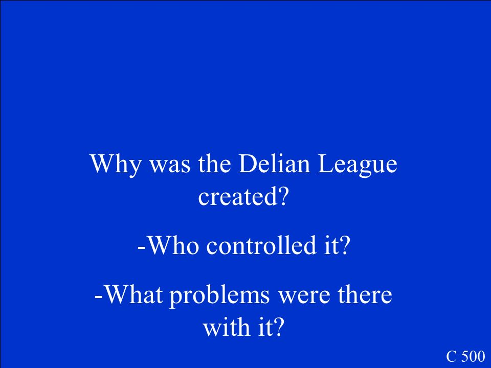 Why was the Delian League created Who controlled it