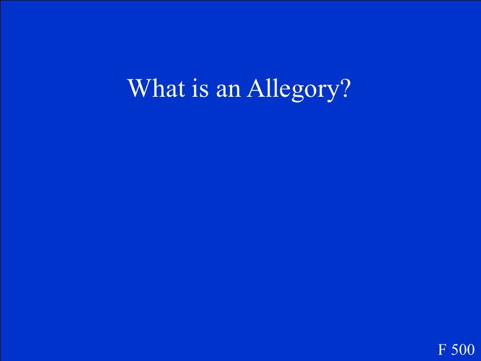 What is an Allegory F 500