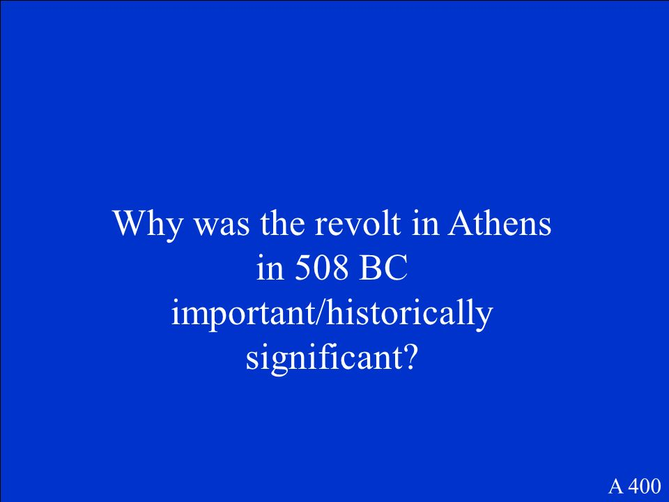 Why was the revolt in Athens in 508 BC important/historically significant
