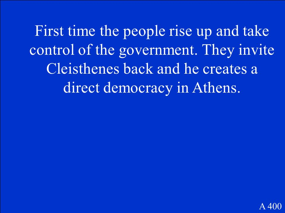 First time the people rise up and take control of the government