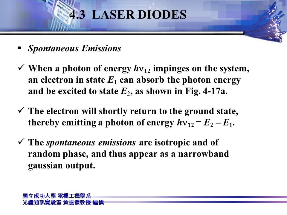 4.3 LASER DIODES Spontaneous Emissions
