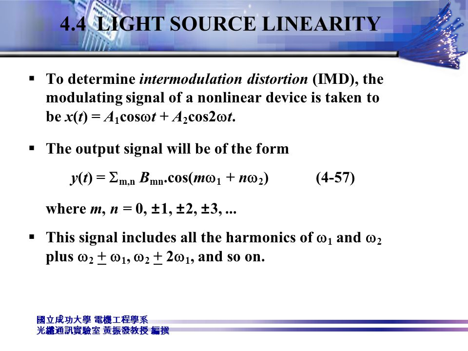 4.4 LIGHT SOURCE LINEARITY