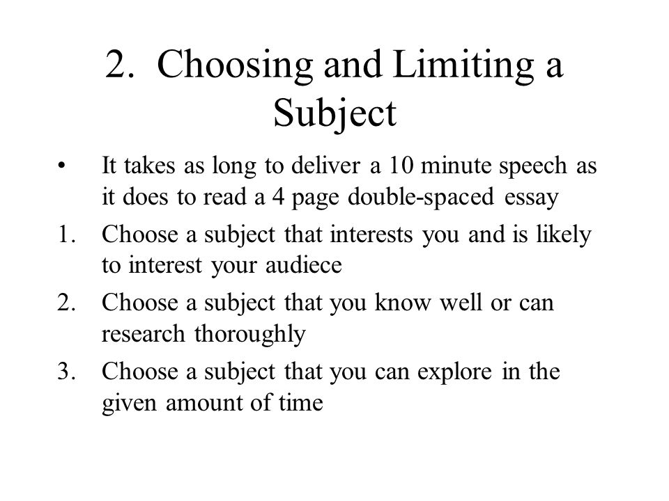 2. Choosing and Limiting a Subject