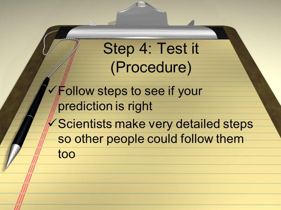 Step 4: Test it (Procedure)