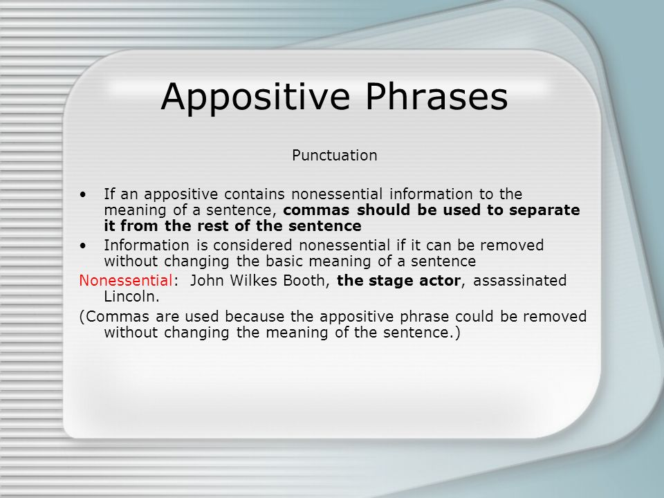Appositive Phrases Punctuation