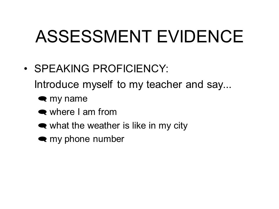 ASSESSMENT EVIDENCE SPEAKING PROFICIENCY: