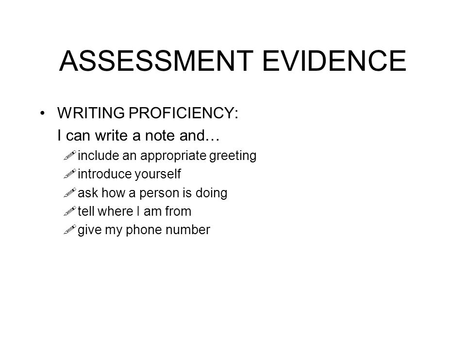 ASSESSMENT EVIDENCE WRITING PROFICIENCY: I can write a note and…