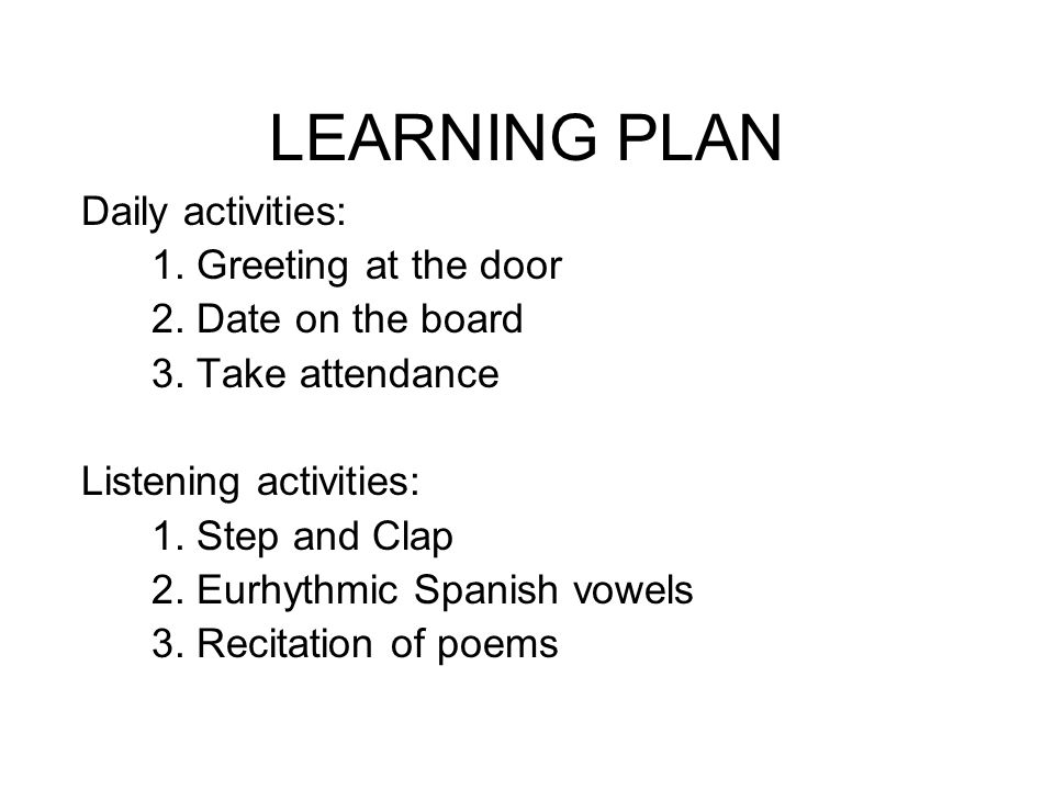 LEARNING PLAN Daily activities: 1. Greeting at the door