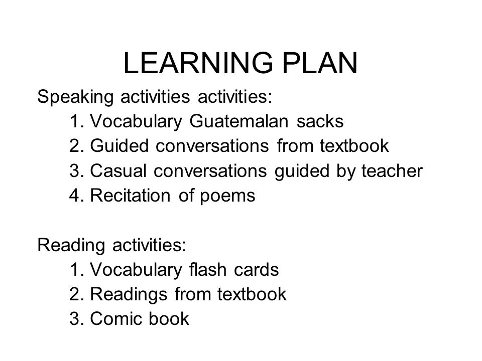LEARNING PLAN Speaking activities activities: