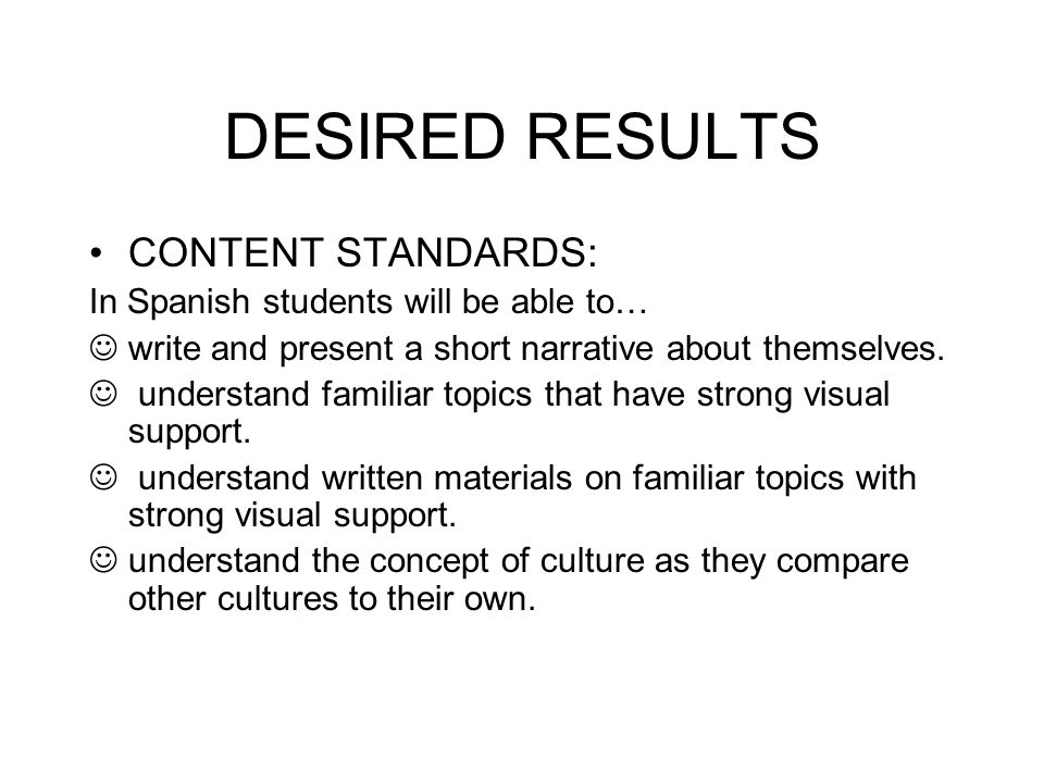DESIRED RESULTS CONTENT STANDARDS: