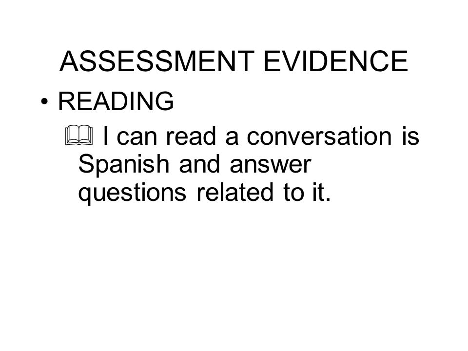 ASSESSMENT EVIDENCE READING
