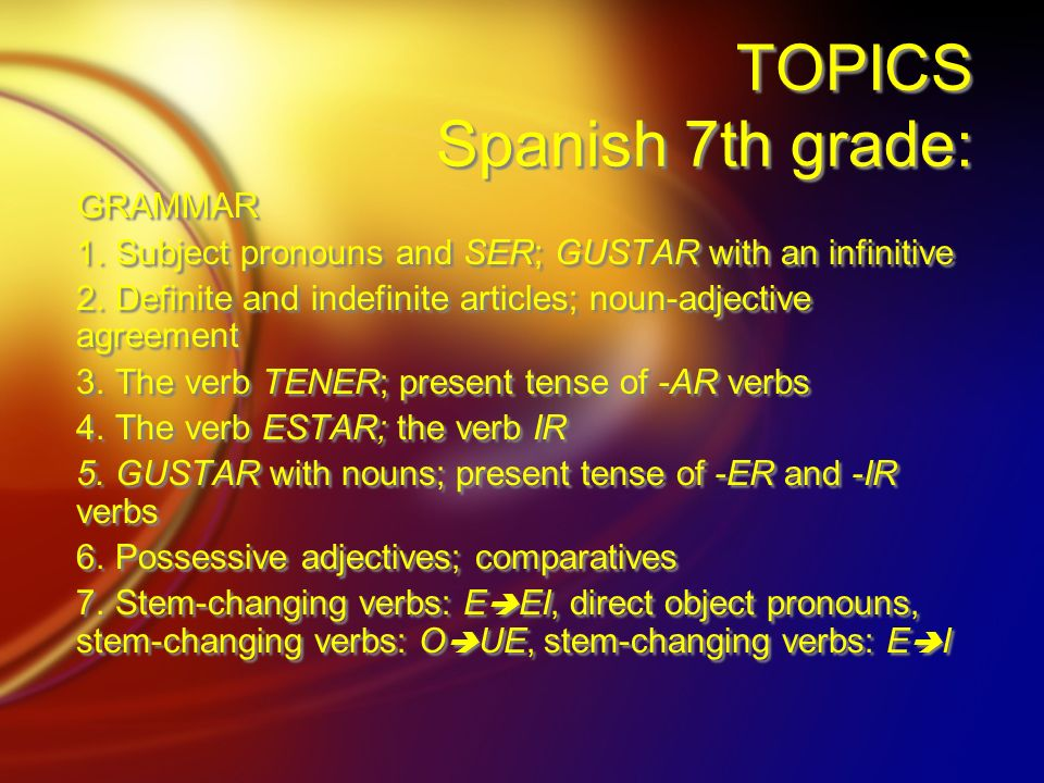 TOPICS Spanish 7th grade: