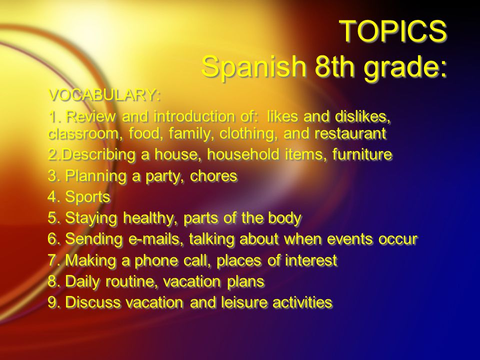 TOPICS Spanish 8th grade: