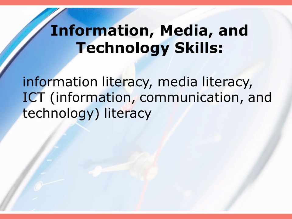 Information, Media, and Technology Skills: