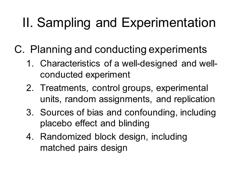 II. Sampling and Experimentation