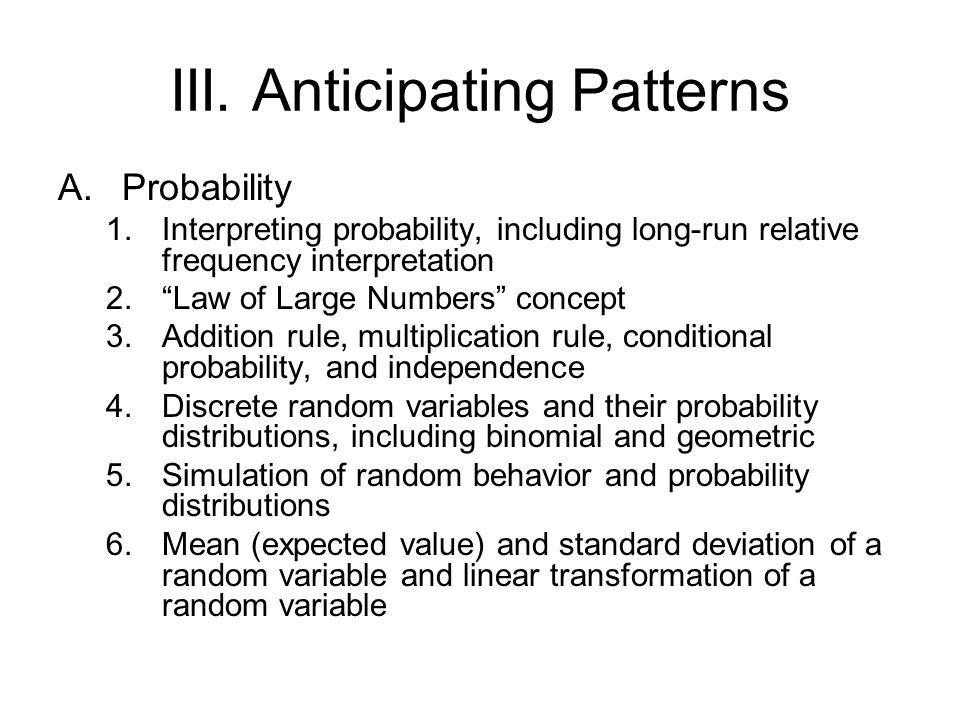 III. Anticipating Patterns