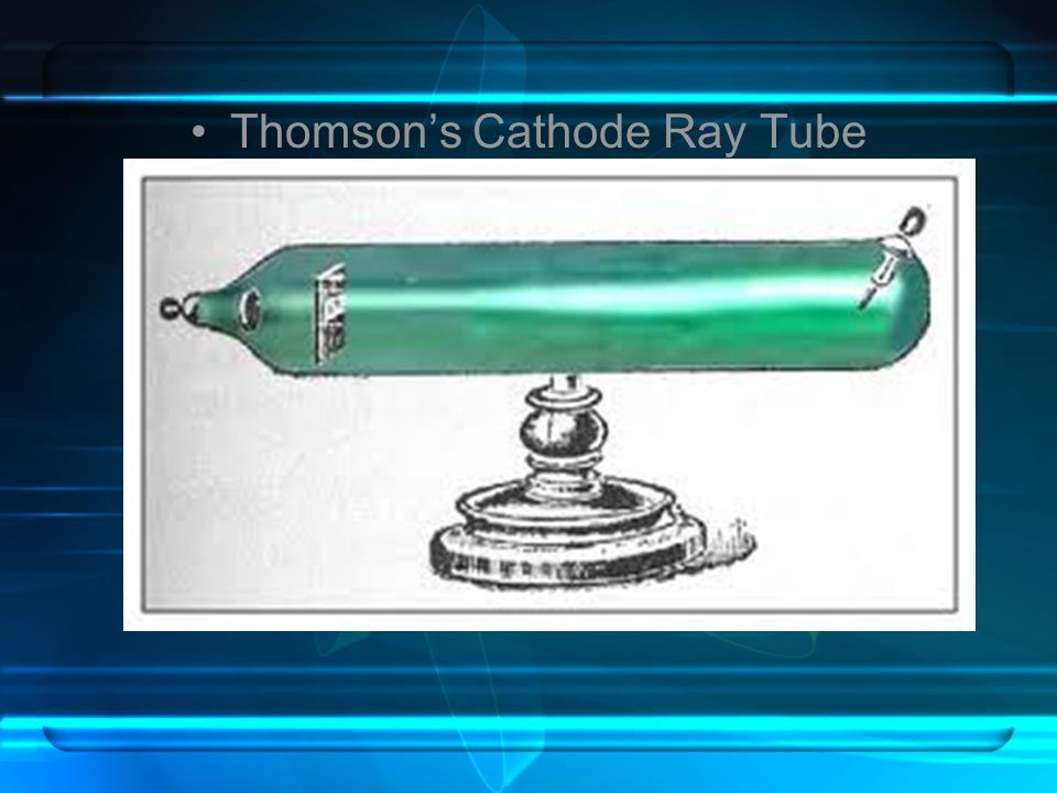 Thomson's Cathode Ray Tube