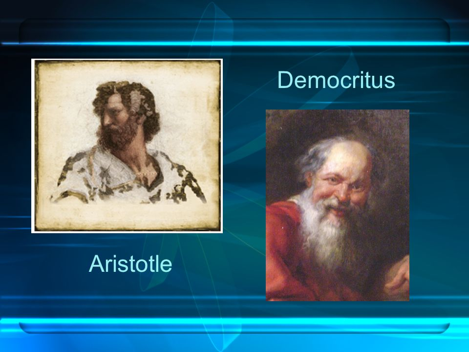 Democritus Aristotle