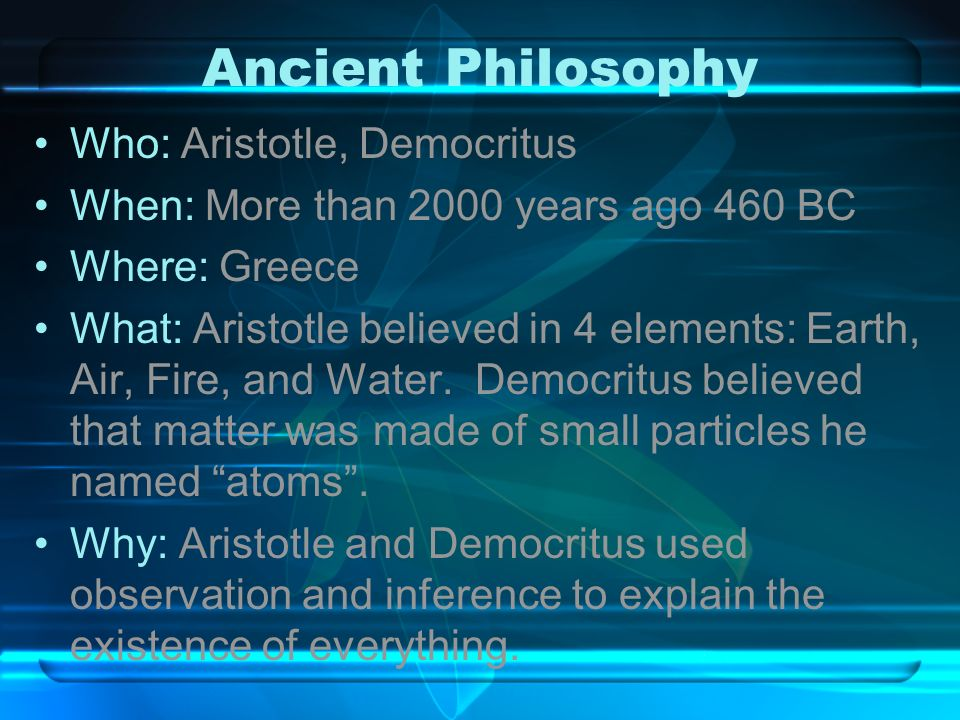 Ancient Philosophy Who: Aristotle, Democritus