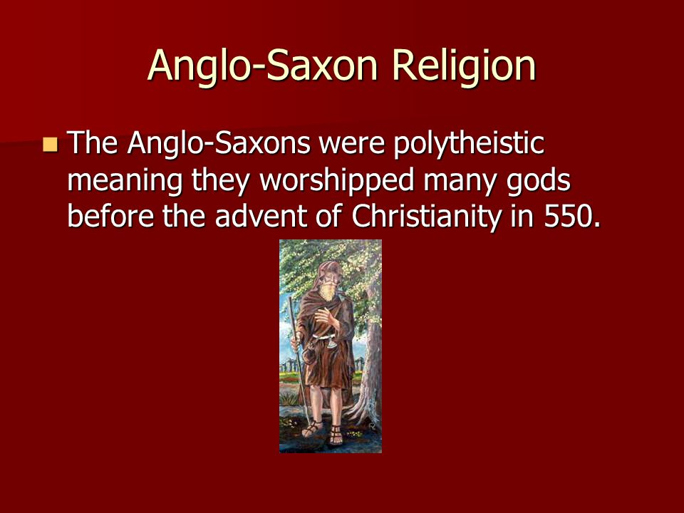 a comparison between christian god and the anglo saxon gods With good reason freeman has pointed  original home of the anglo-saxons between the north  that the anglo-saxons carried the old teutonic gods with them.