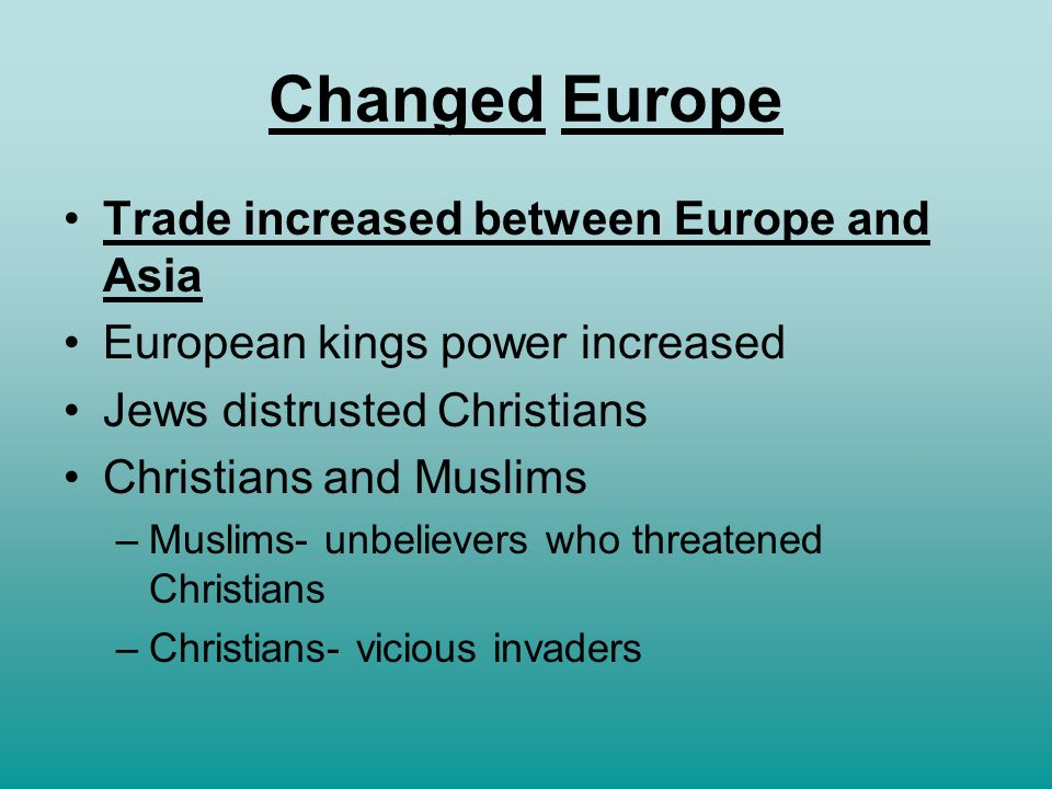 Changed Europe Trade increased between Europe and Asia