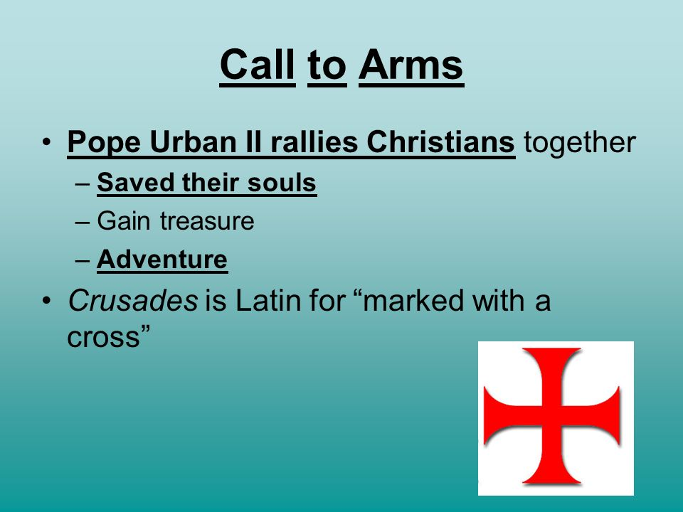 Call to Arms Pope Urban II rallies Christians together