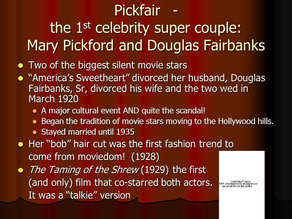 Pickfair - the 1st celebrity super couple: Mary Pickford and Douglas Fairbanks