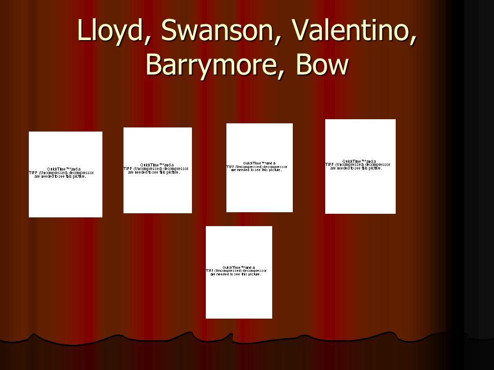 Lloyd, Swanson, Valentino, Barrymore, Bow
