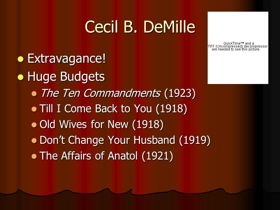 Cecil B. DeMille Extravagance! Huge Budgets