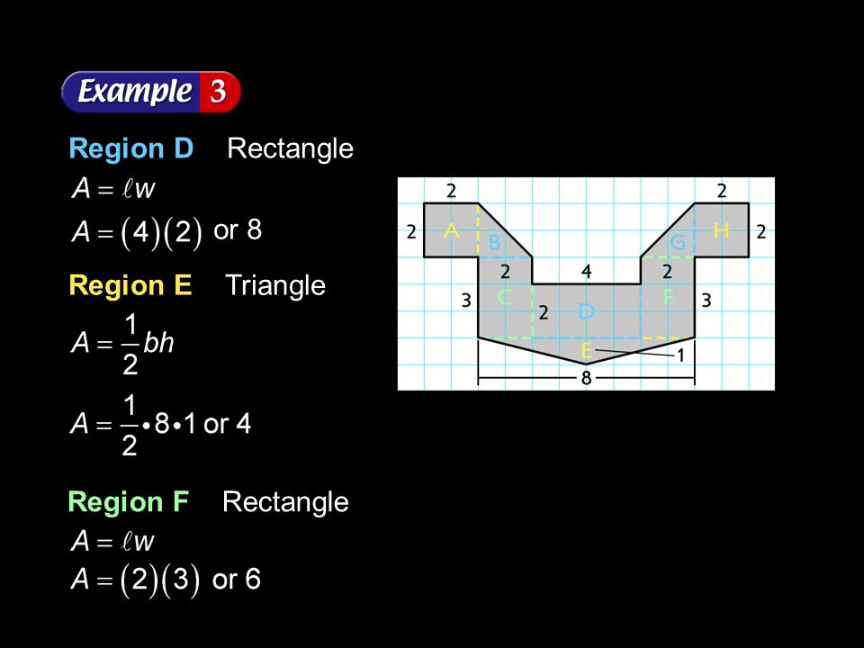 Region D Rectangle or 8 Region E Triangle Region F Rectangle