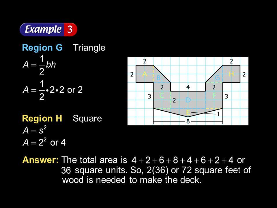 Region G Triangle Region H Square.