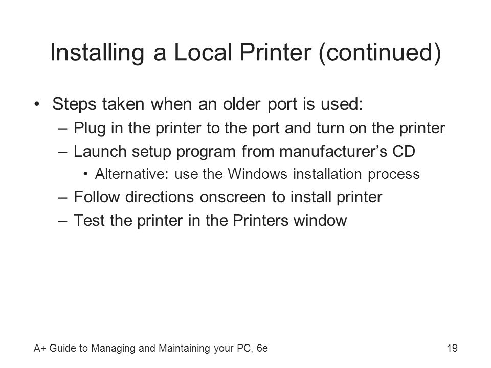 Installing a Local Printer (continued)