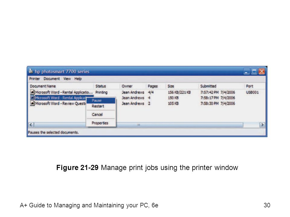 Figure 21-29 Manage print jobs using the printer window