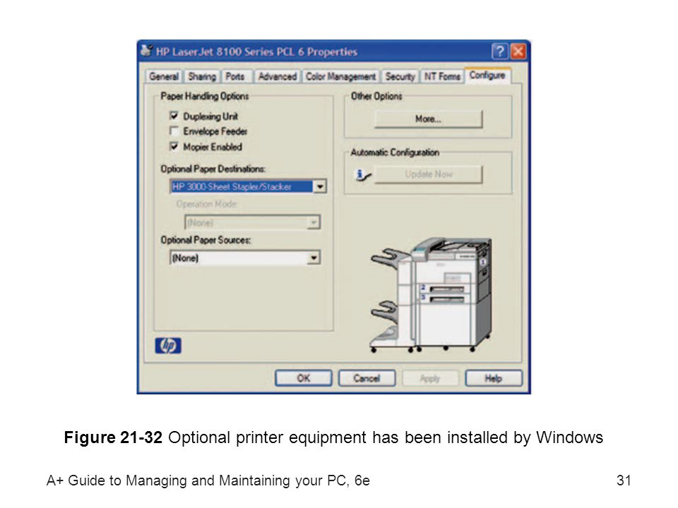 Figure 21-32 Optional printer equipment has been installed by Windows