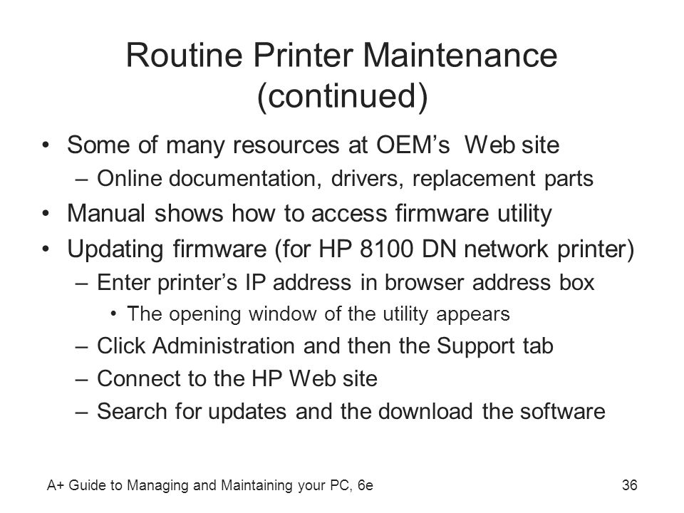 Routine Printer Maintenance (continued)