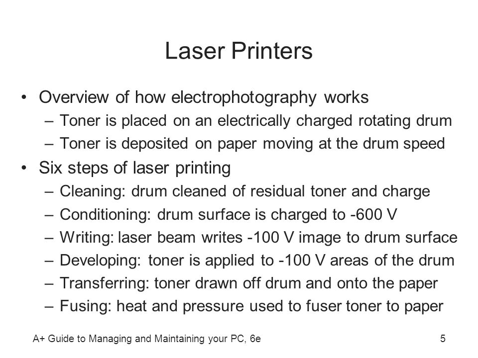 Laser Printers Overview of how electrophotography works