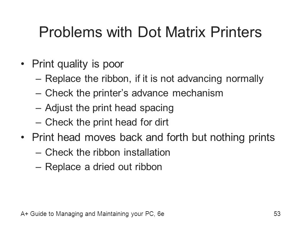 Problems with Dot Matrix Printers