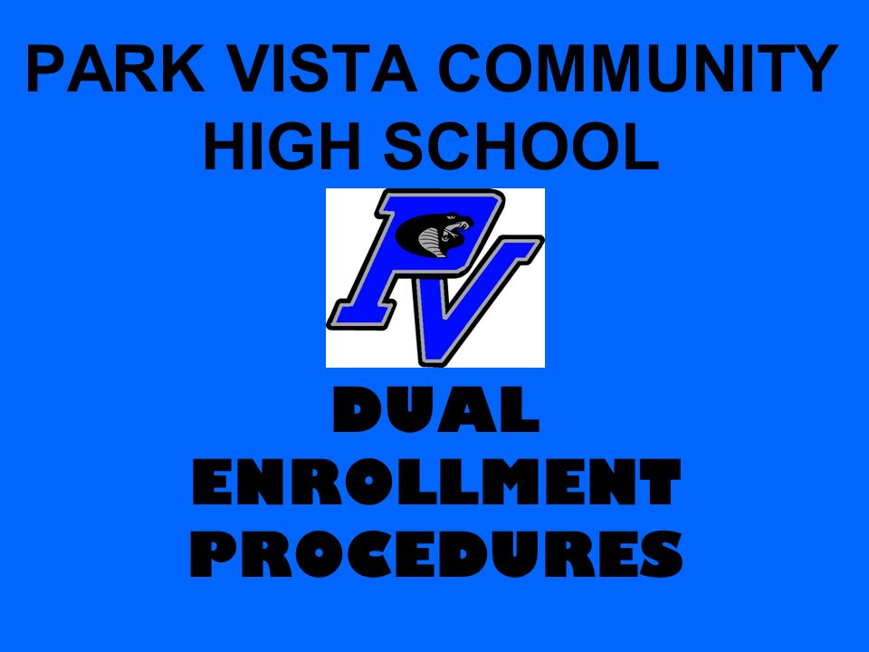 PARK VISTA COMMUNITY HIGH SCHOOL