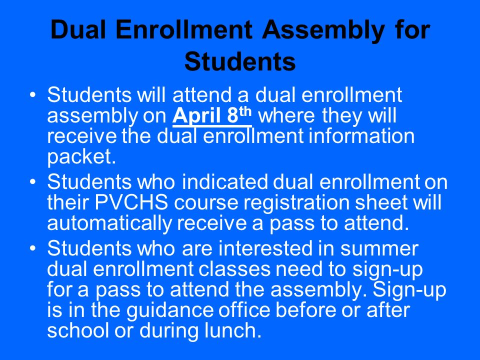 Dual Enrollment Assembly for Students