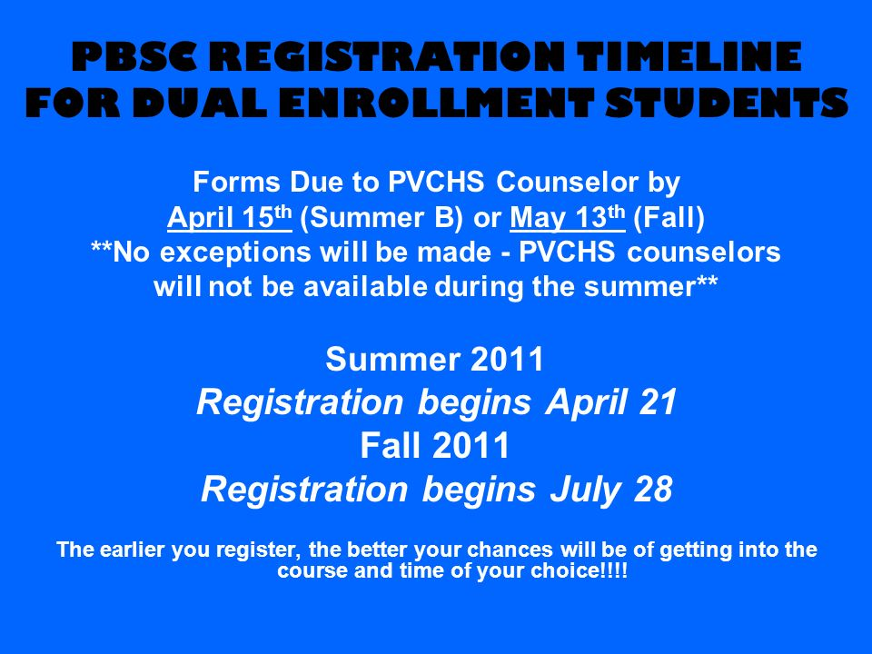 PBSC REGISTRATION TIMELINE FOR DUAL ENROLLMENT STUDENTS