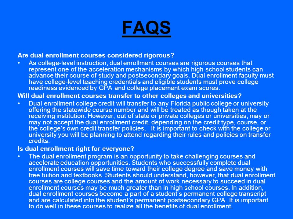FAQS Are dual enrollment courses considered rigorous