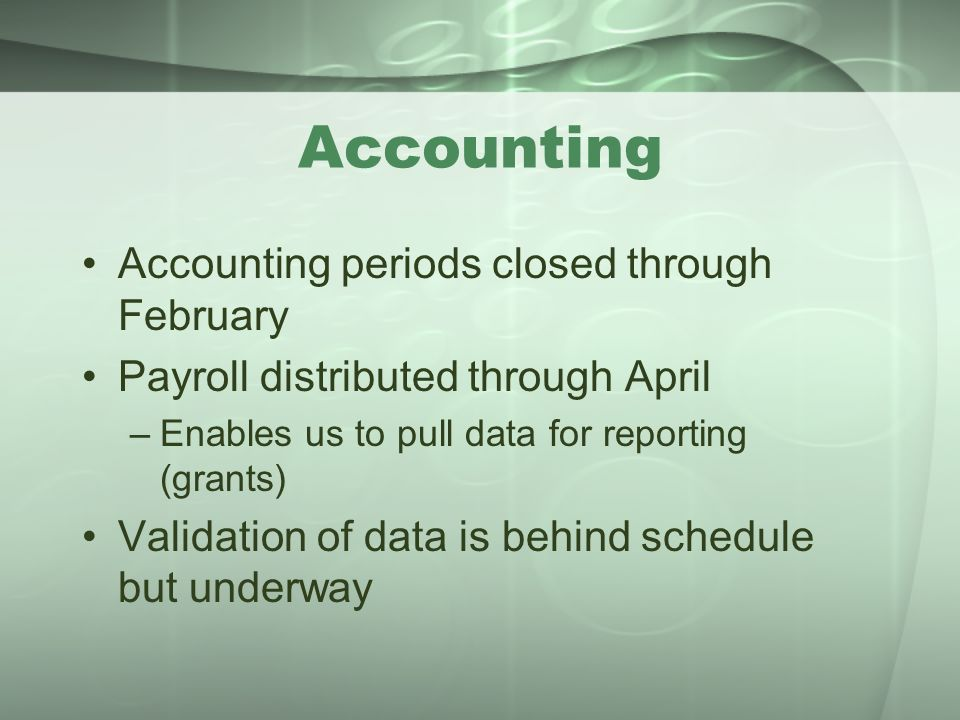 Accounting Accounting periods closed through February