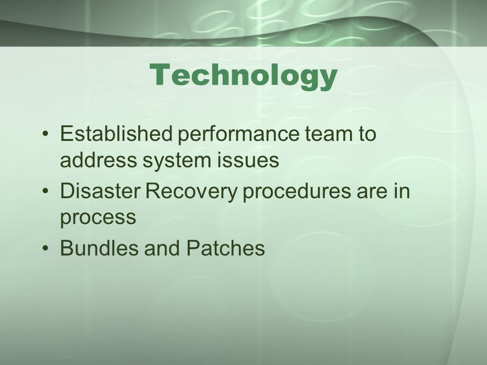 Technology Established performance team to address system issues