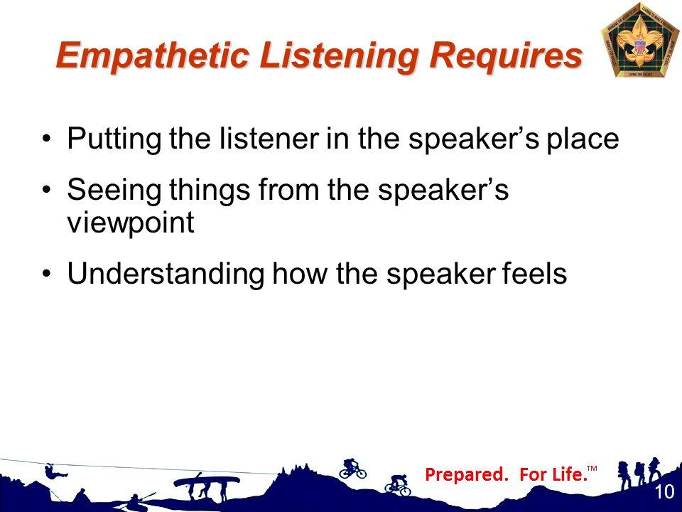 Empathetic Listening Requires