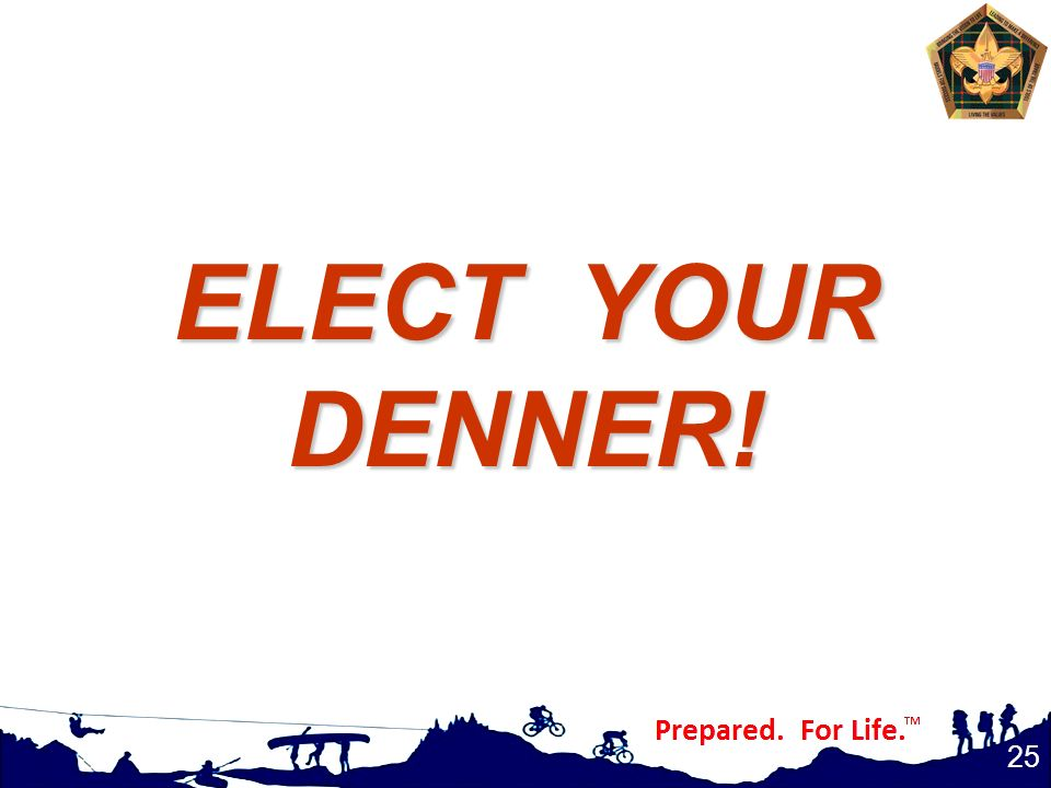ELECT YOUR DENNER!