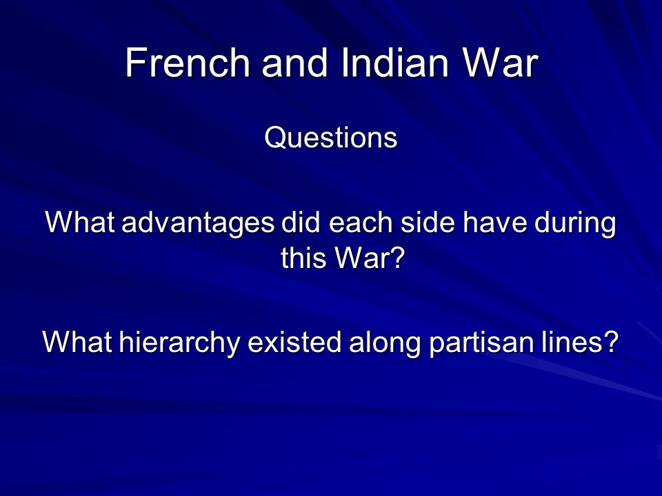 French and Indian War Questions
